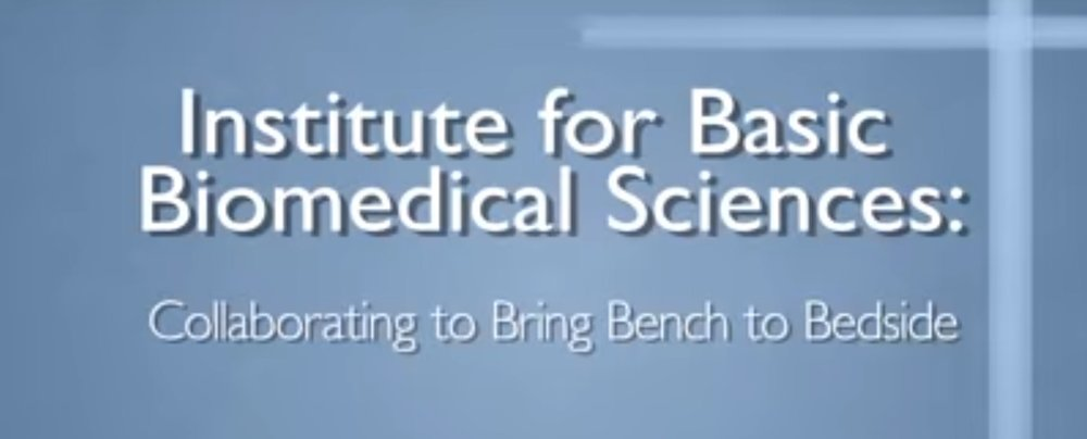 Institute for Basic Biomedical Sciences