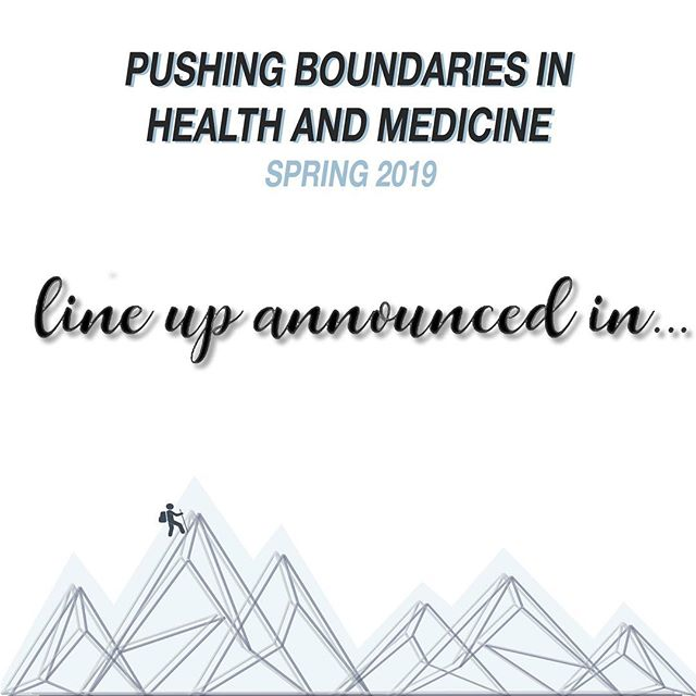 OMS 2019: Pushing Boundaries in Health and Medicine. T-3 days until our speaker lineup is announced!