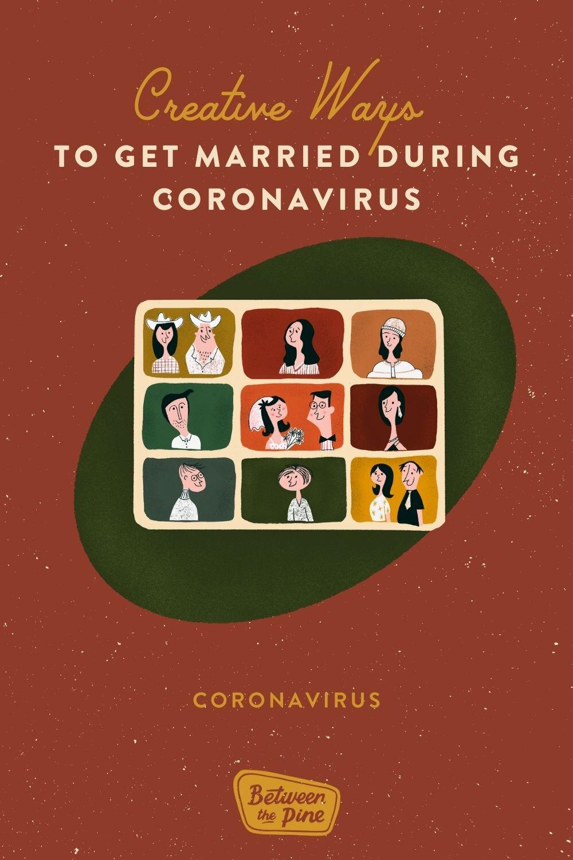 How to get married during coronavirus [Creative Ideas] — Between ...