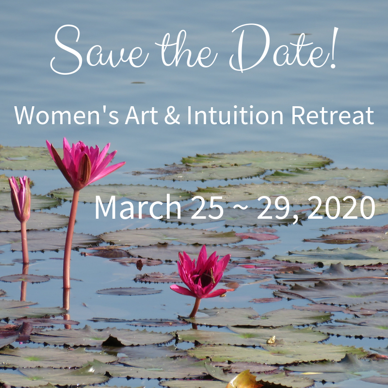save-the-date-march-25-29-2020-womens-art-intuition-retreat.png