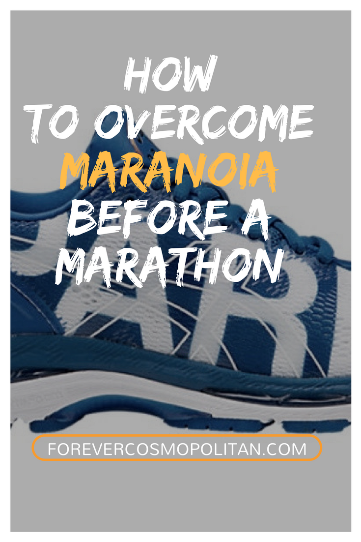 How to overcome maranoia before a marathon