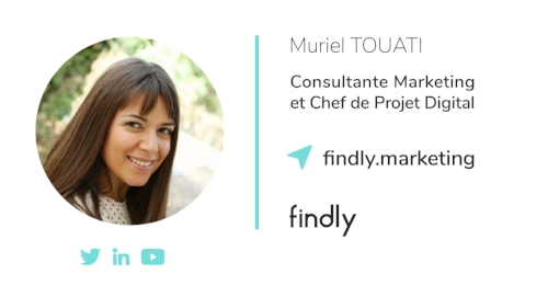 Muriel Touati l Consultante Marketing et Chef de Projet Digital