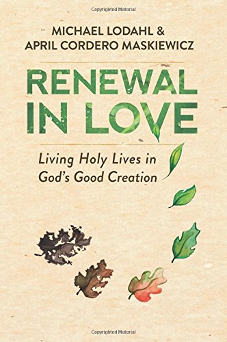 Renewal in Love: Living Holy Lives in God's Good Creation - John and Charles Wesley often use the New Testament language of 'renewal in God's image,' and sometimes 'renewal in love,' to describe the life of Christian holiness. In Renewal in Love, theologian Michael Lodahl and biologist April Maskiewicz explore the implications of the idea of renewal in the image of God when it is planted deeply in the soil of Genesis 1.Our renewal in the image of God occurs through the incarnation, crucifixion, and resurrection of Christ our Lord. But too often the redemption freely given through Jesus is not connected, either in our thinking or our doing, to the doctrine of creation. The argument of this volume is that Christian holiness, rightly understood, is a renewal and deepening of God's calling upon human beings to care for the Creator's beloved creation.