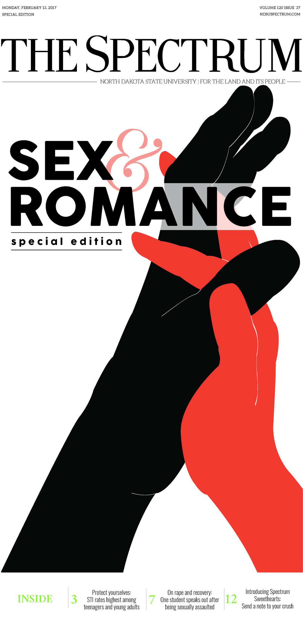 - Front page of our monthly special edition. This issue distributed on Valentine's Day and focused on the college experience with sex, romance, and related issues.