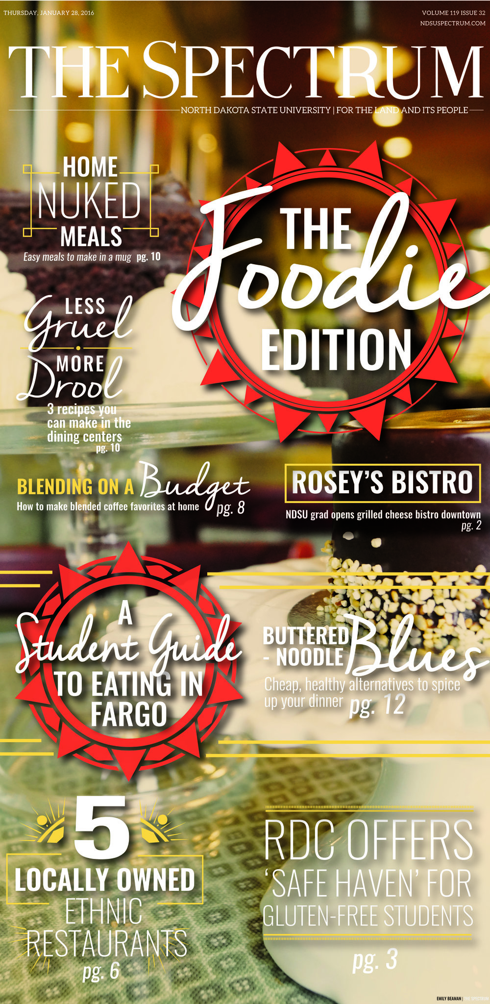 - Front page of our monthly special edition. This issue focused on the local foodie scene in Fargo seen through a college lens.