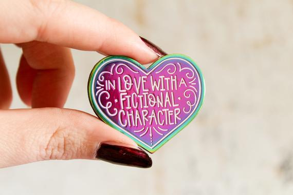 in love with a fictional character enamel pin.jpg