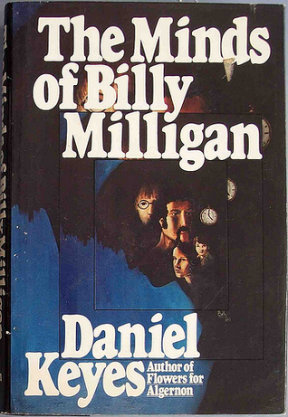 the minds of billy milligan by daniel keyes review