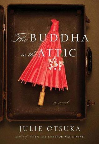 The Buddha in the Attic-Julie Otsuka book review