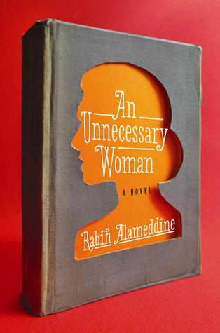 an unnecessary woman rabih alameddine