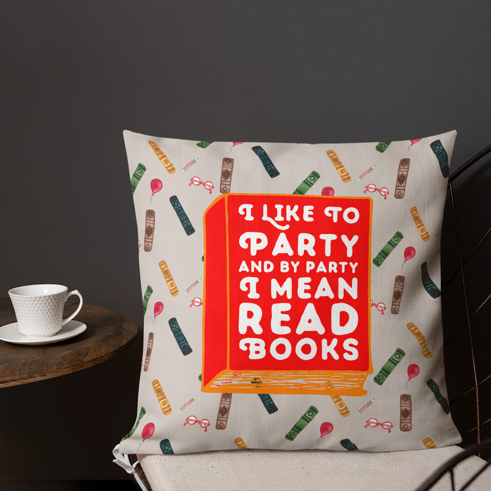 i like to party books book lover pillow reader bookish (6).jpg