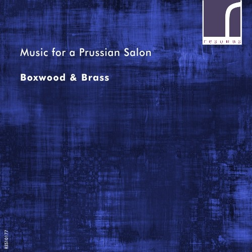 Music for a Prussian Salon: Franz Tausch in ContextBoxwood & BrassResonus Classics. 2016. -