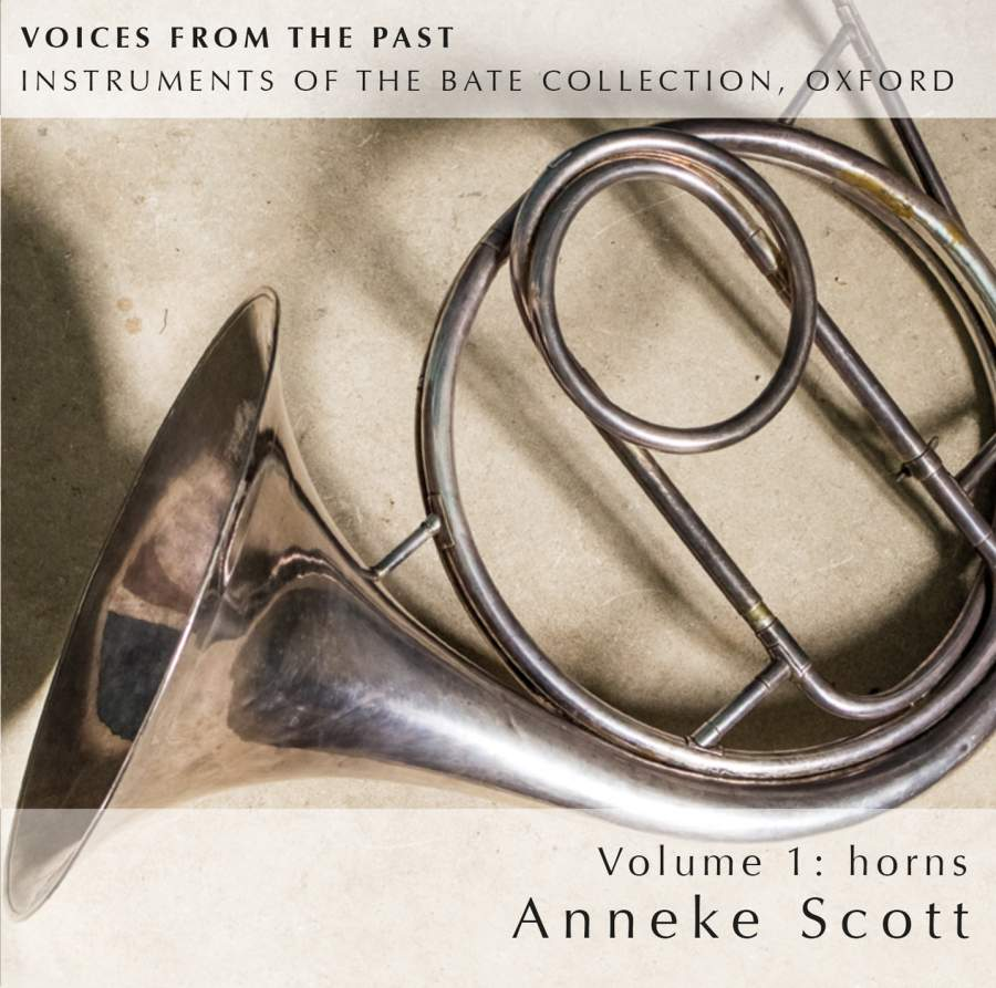 Voices from the Past: Instruments of the Bate Collection. Vol. 1: Horns.Anneke Scott (horns) with Joseph Walters (horns), Marcus Barcham-Stevens (violin), Robin Michael (cello), Frances Kelly (harp), Steven Devine (pianos) & James Gilchrist (tenor).The gift of music, 2013. -
