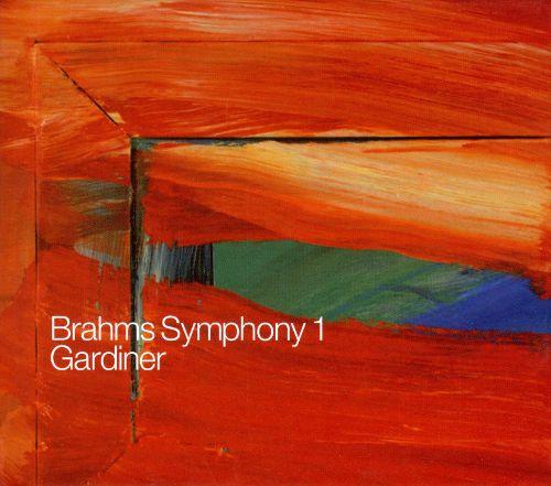 Brahms Symphony 1Sir John Eliot gardiner / Orchestre Révolutionnaire et Romantique / Monteverdi ChoirSDG, 2008 -