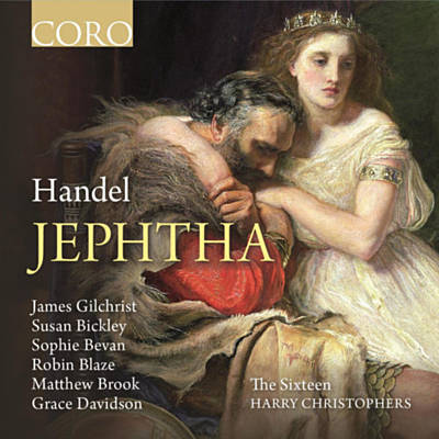 Handel: JepthaThe Sixteen / harry ChristophersCoro, 2014 -