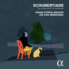 Schubertiade: Du Holde Kunst, Ich Danke DirInc. Nachtgesang im Walde, D. 913Anima Eterna Brugge / Jos van ImmerseelAlpha, 2015 -