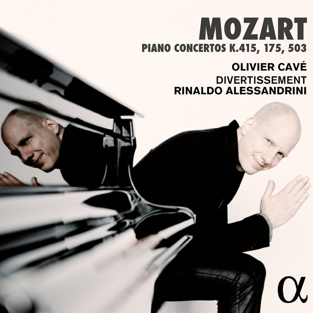 Mozart Piano Concertos K.415, 175, 503Olivier Cavé / Divertissement / Rinaldo AlessandriniAlpha, 2016 -