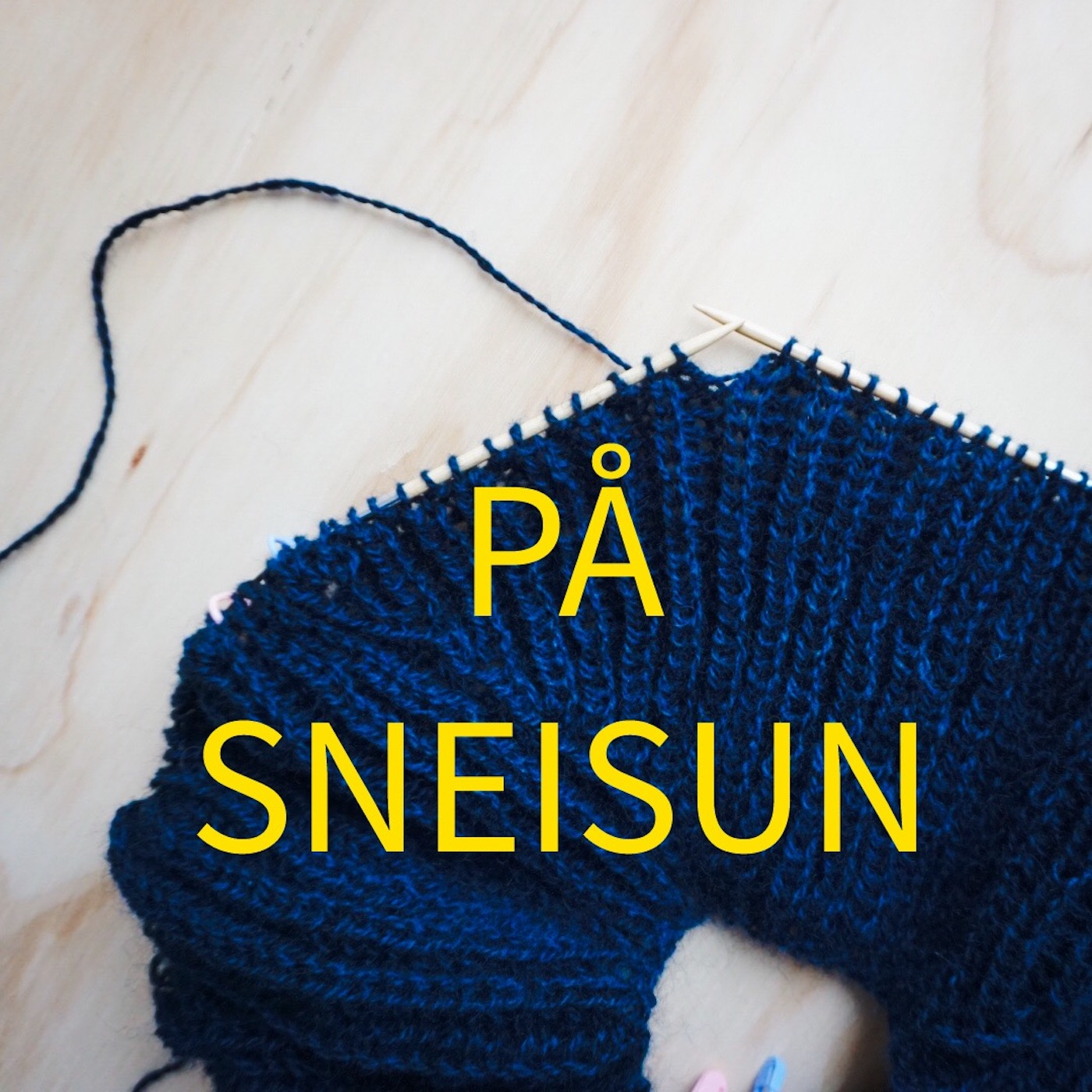På Sneisun - en podcast om strikking