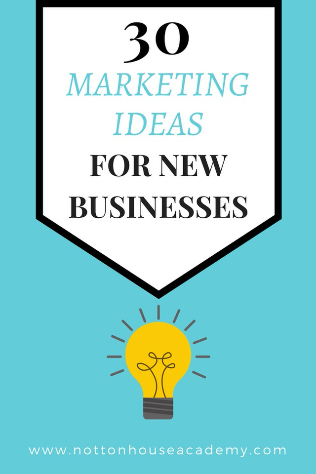 30 Marketing Ideas for Startups & New Businesses