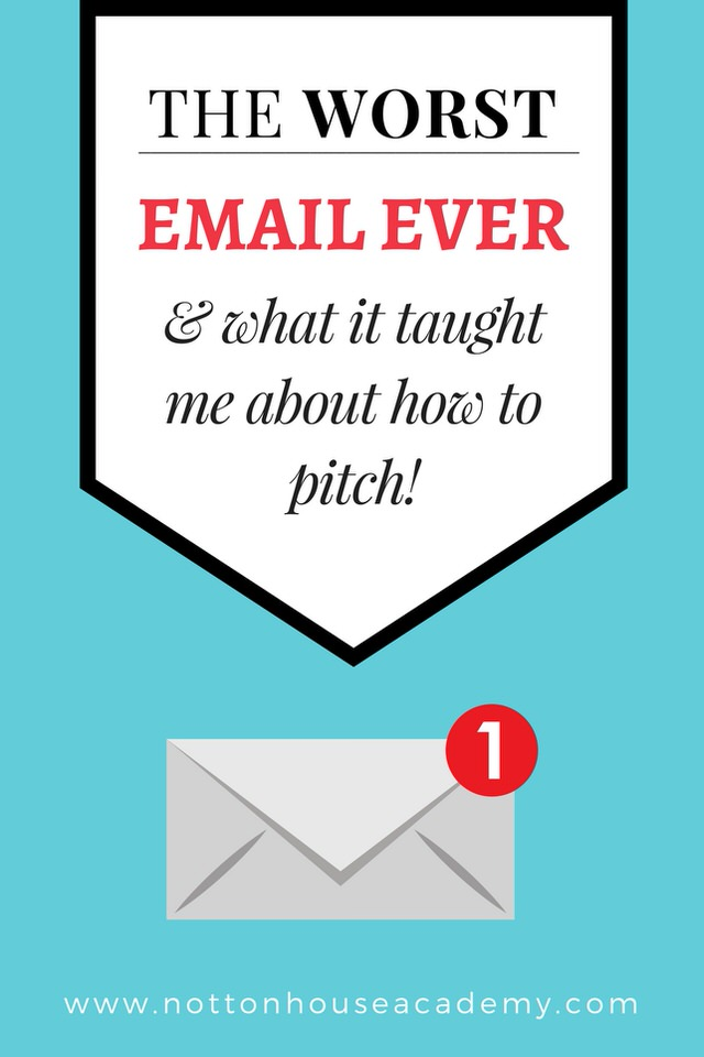 The worst email I've ever received - and what it tauht me about how to pitch
