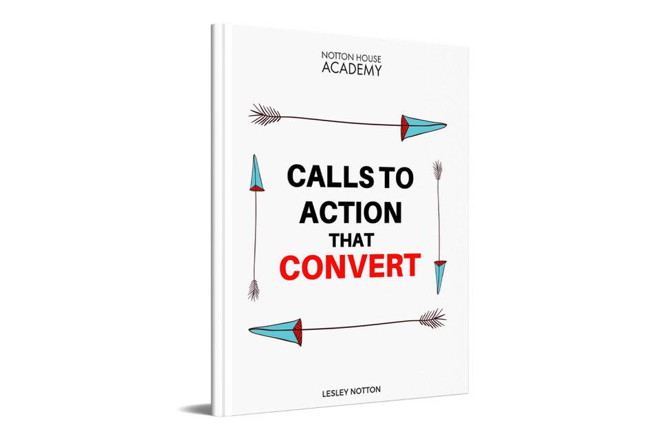 calls-toaction-that-convert-ebook-notton-house-academy-lesley-notton.jpg
