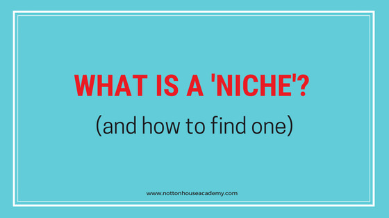 find-niche-business-how-to-what-is-notton-house-academy.jpg