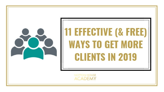11-effective-ways-to-get-clients-this-2019-notton-house-academy.jpg