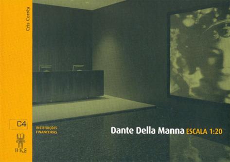 Dante Della Manna  Escala 1:20 Dante Della Manna Bookstore, 2005