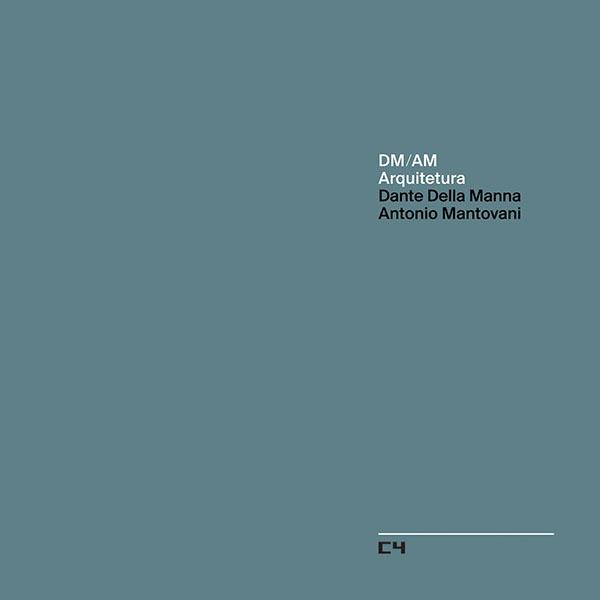 DM/AM Arquitetura  Dante Della Manna Antonio Mantovani Dante Della Manna Bookstore, 2016
