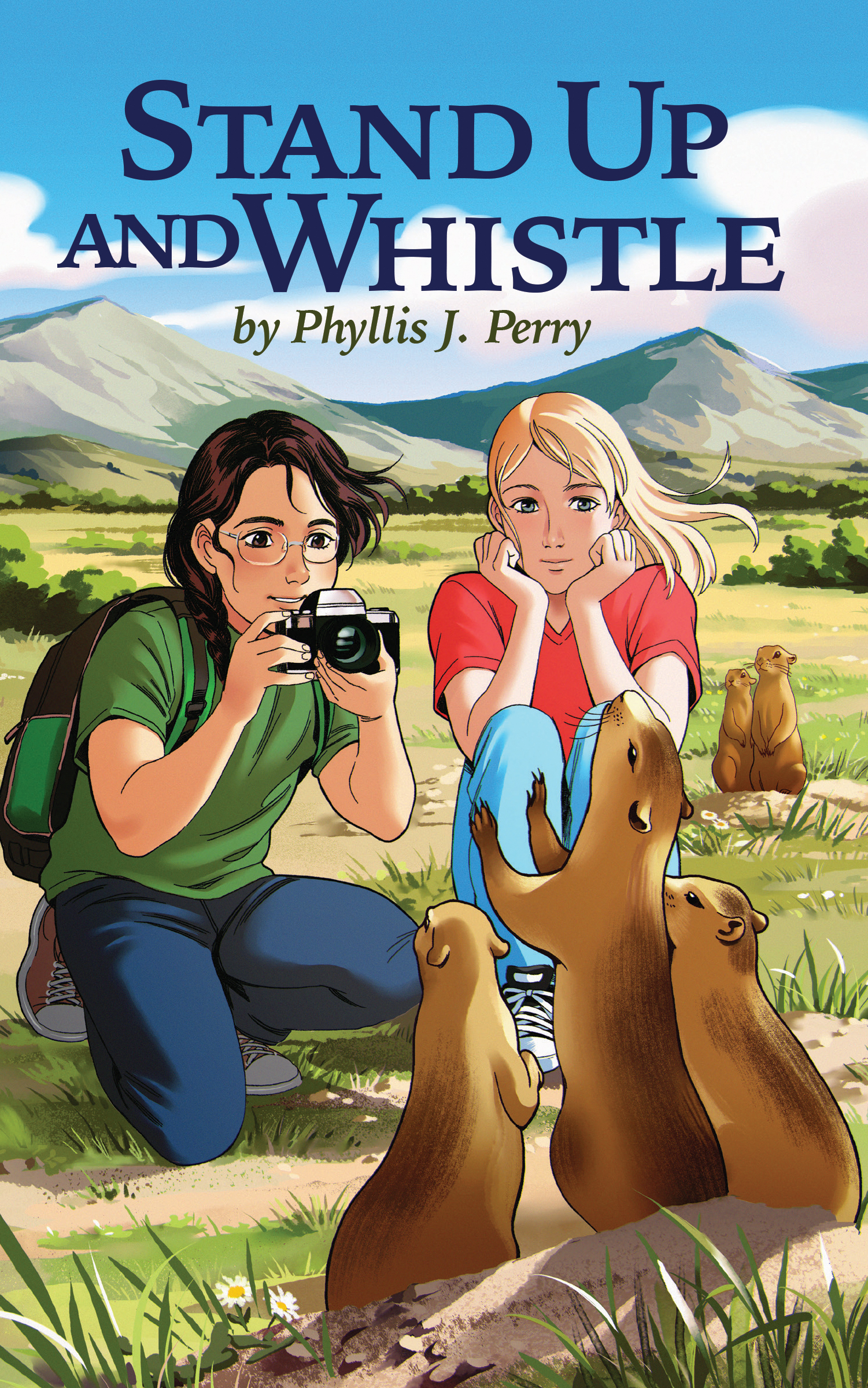 Stand Up and Whistle by Phyllis J. Perry