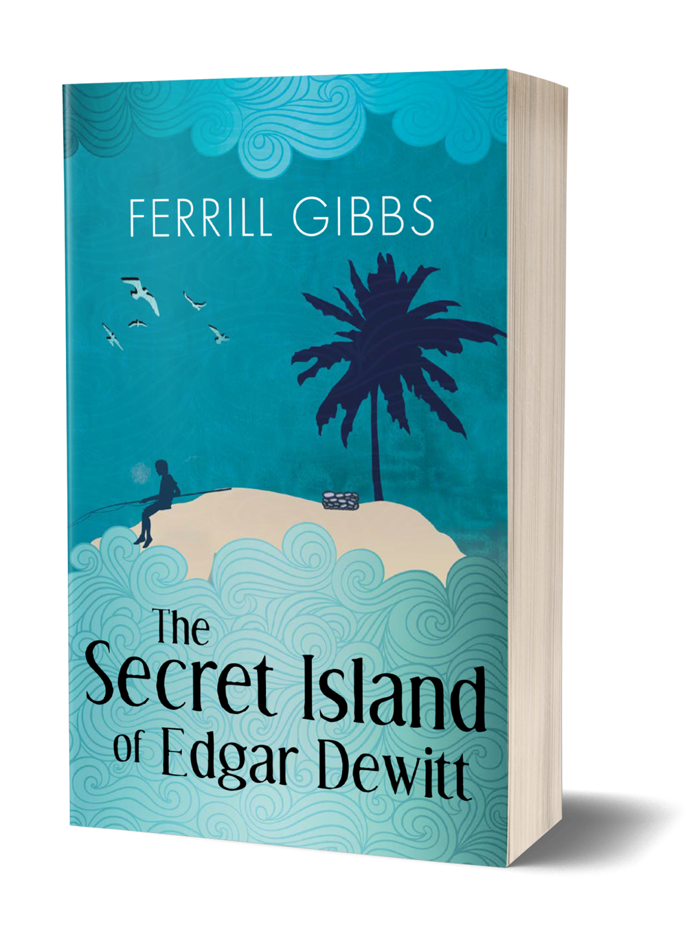 The Secret Island Of Edgar Dewitt book cover, blue background, water, island, sky, birds flying, boy fishing on island