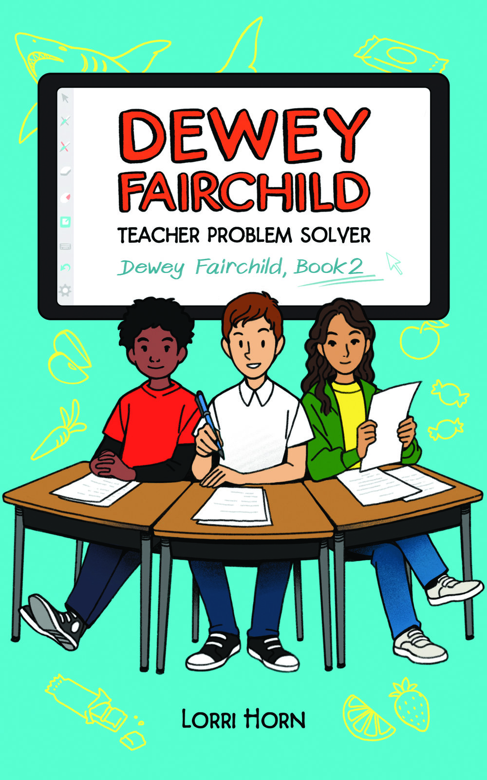 Horn Lorri DEWEY FAIRCHILD TEACHER PROBLEM SOLVER retail cover 2D version 20180928.jpg