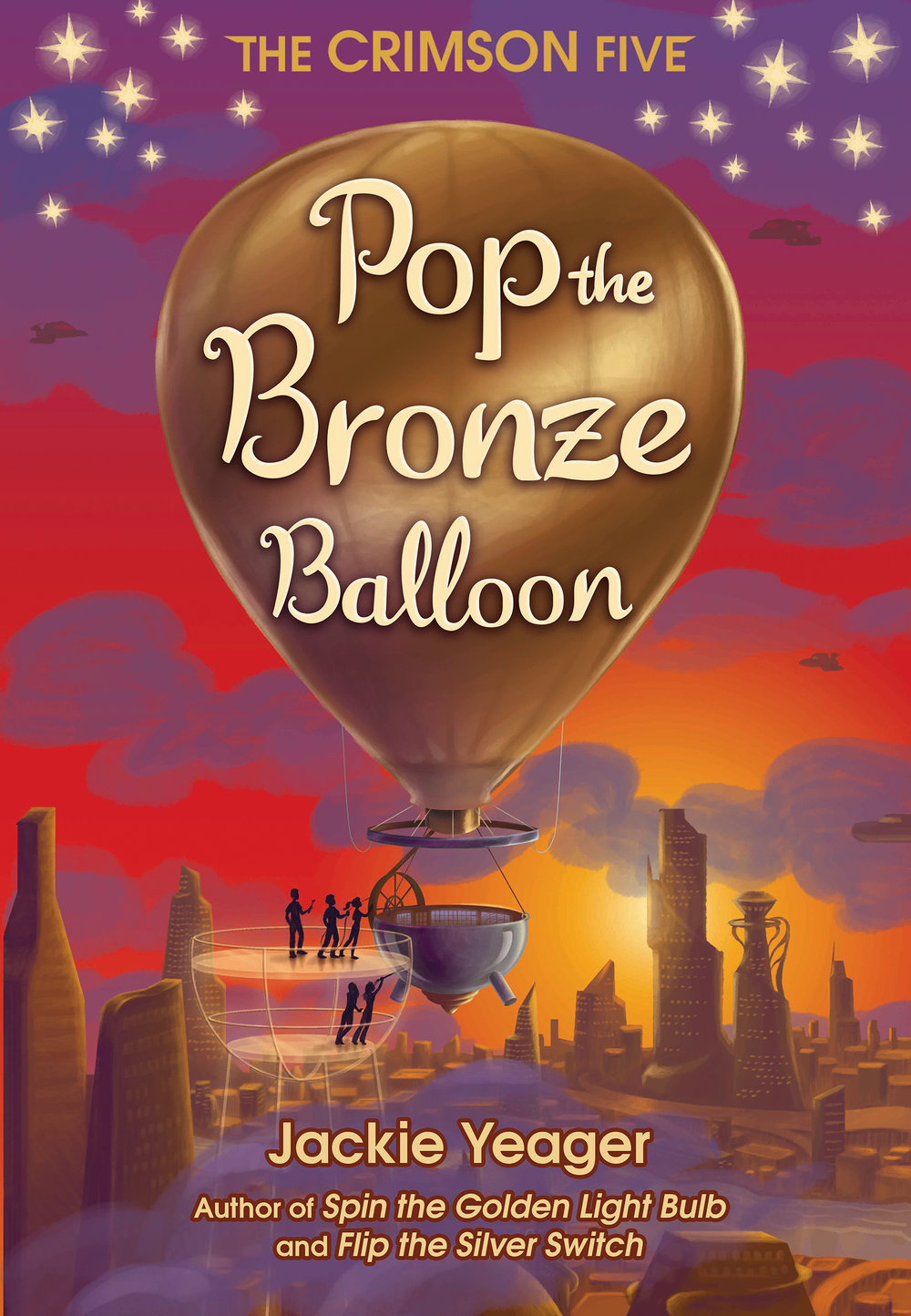 Pop the Bronze Balloon book cover, hot air balloon flying, five silhouettes working on the hot air balloon, sunset,