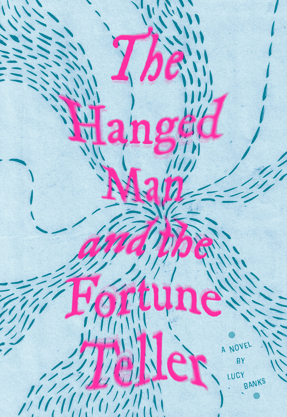 The Hanged Man and the Fortune Teller book cover. Title in distorted pink serif font against a light blue background with an illustrated wave pattern.