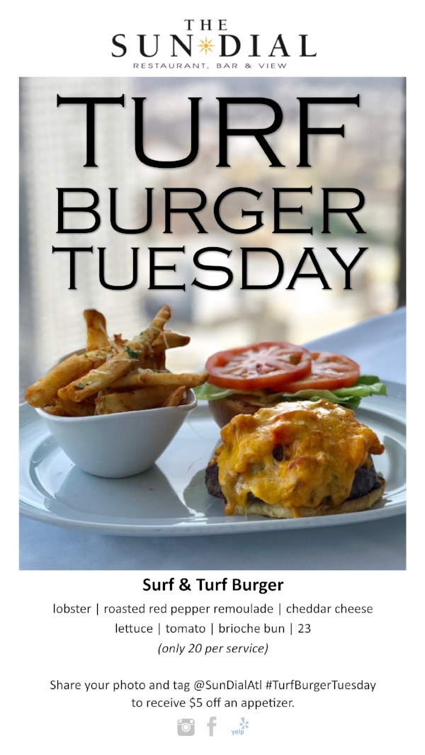Sun Dial Turf Burger Tuesday.jpg