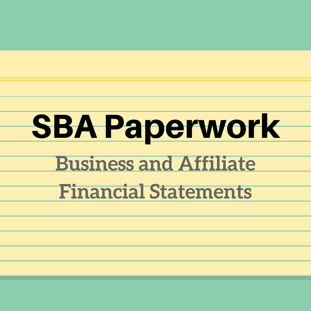 SBA Paperwork Business and Affiliate Financial Statements