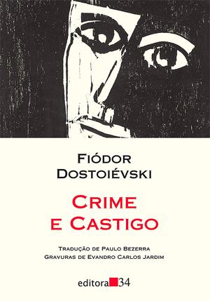 1) CRIME E CASTIGO - FIÓDOR DOSTOIÉVSKI