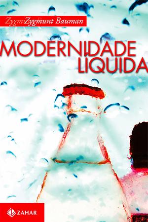 4)MODERNIDADE LÍQUIDA - ZYGMUNT BAUMAN- 7 livros sobre autoestima