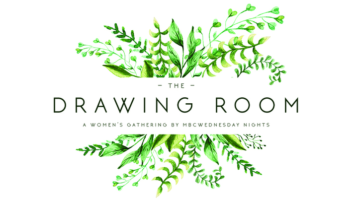 Wednesdays 7:00-8:00pm on the Front Porch    part of Wednesday Nights   Historically the drawing room has been a place for women to come and retreat and enjoy organic conversation with one another. We invite you to join us as we get to know each other on a deeper level and cultivate a safe environment to discuss scripture and everyday issues we face. This mid-week opportunity is for women to take a break and be refreshed from the hustle and bustle of work, school, and your home life. The Drawing Room is an open time of fellowship so feel free to come and go as you serve in other areas of Wednesday Nights.   Click here to serve in the Drawing Room.
