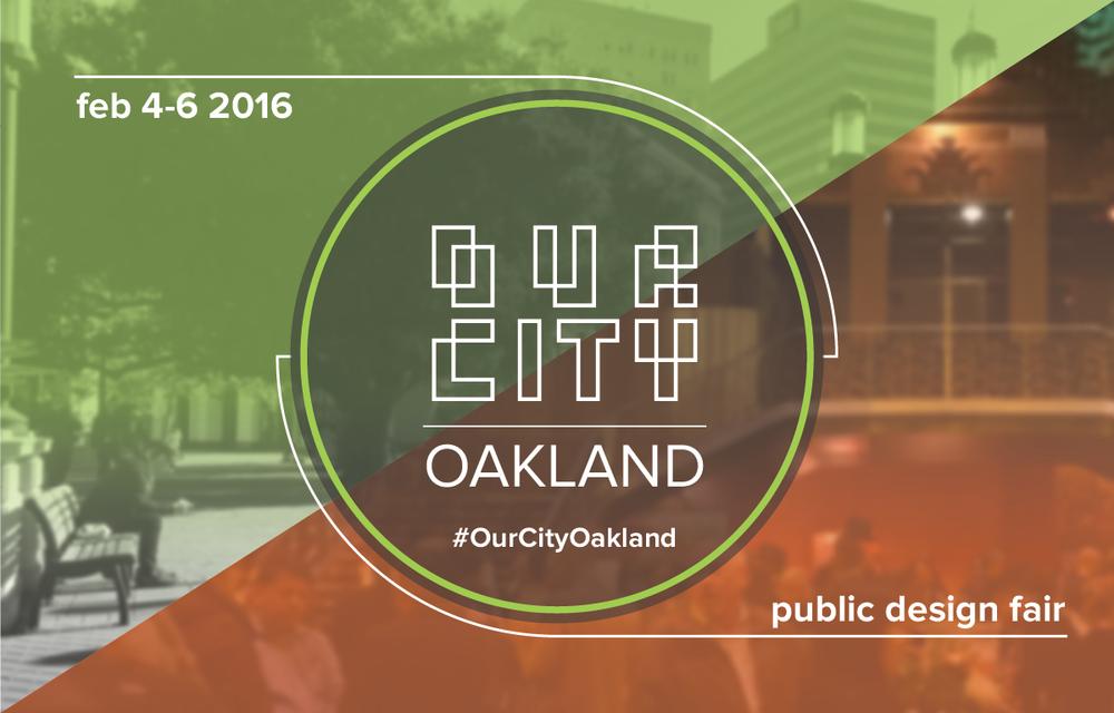 Our City Oakland: Public Design Festival