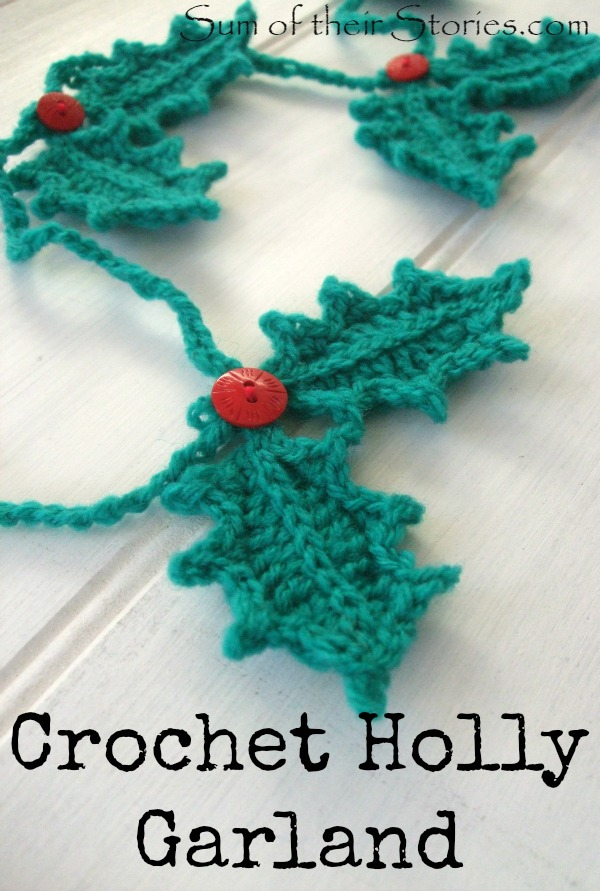 Crocheted Holly Garland — Sum of their Stories