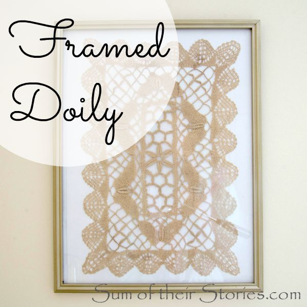 Framed Doily — Sum of their Stories