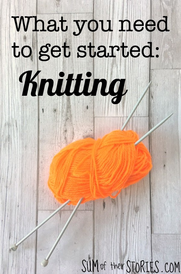 what you need to get started knitting