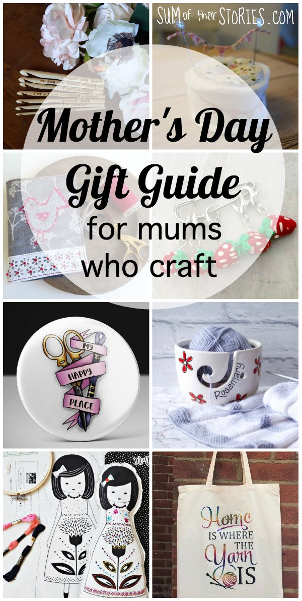 Mothers day gift guide for mums who craft