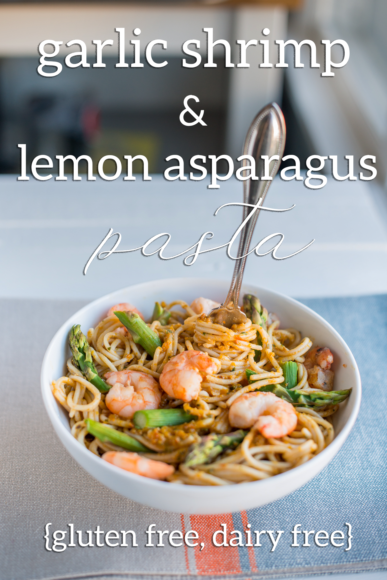 Garlic Shrimp & Lemon Asparagus Pasta (Gluten Free, Dairy Free)