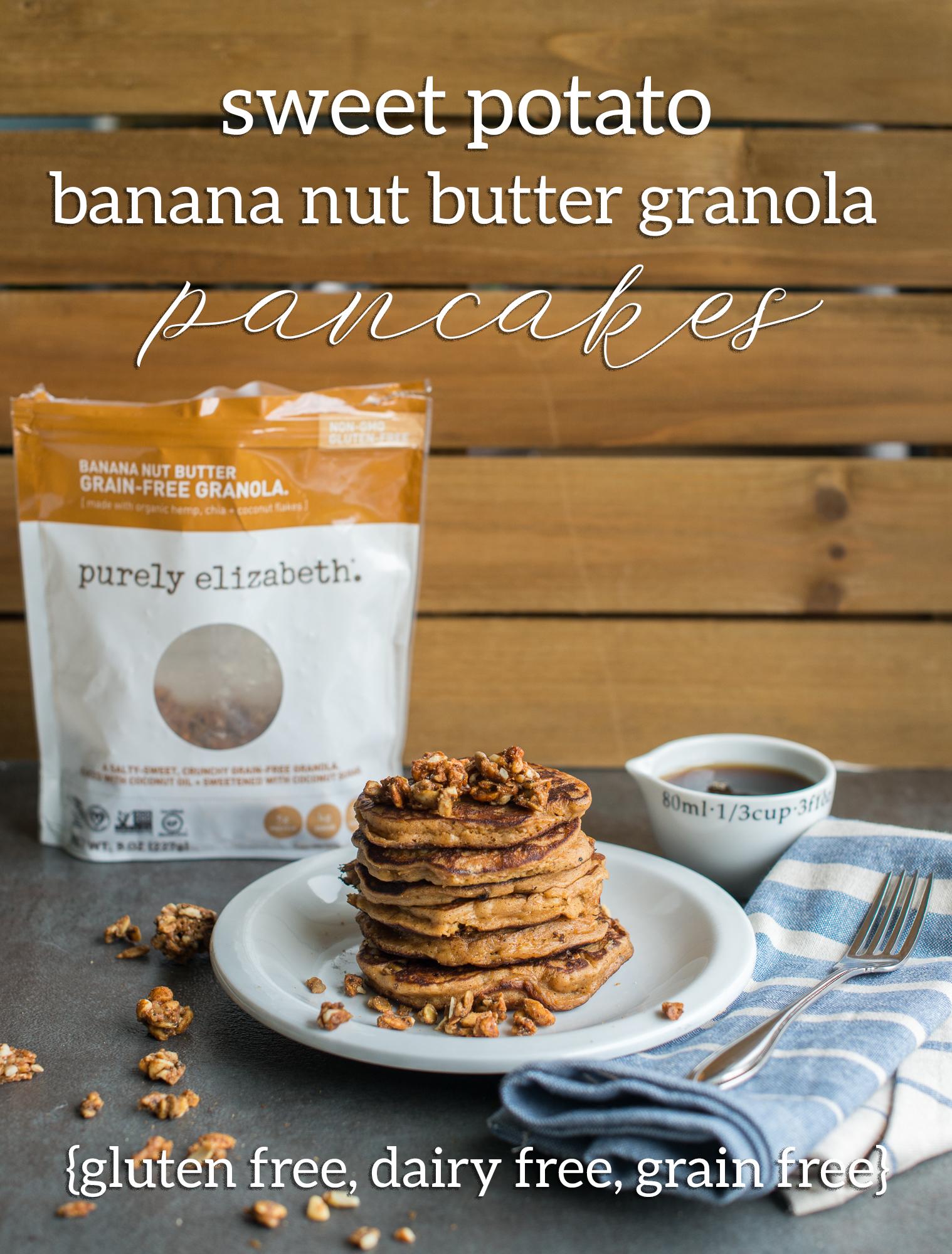 Sweet Potato Pancakes with Grain Free Banana Nut Butter Granola (Gluten Free, Dairy Free, Grain Free)
