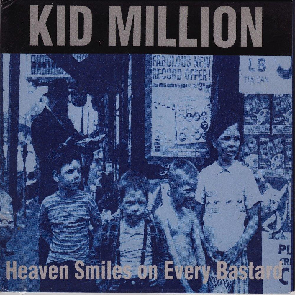 Heaven Smiles On Every Bastard