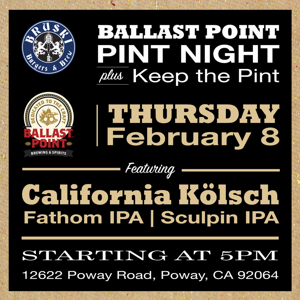 Ballast Point Pint Night - Poway.jpg