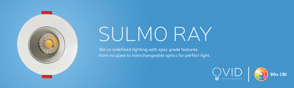 Ovid - Sulmo Ray    $51.00/e promo vs $59/e regular   The ultimate architectural LED light on the market today, featuring Ovid lighting high colour rendering that removes toxic blue light typically associated with LED lighting and replaces it with natural true light and vivid colours. The regressed design further removes any glare and features interchangeable 60 and 34 degree optics for that perfect light from wall wash to open areas. All housed in a eco sustainable package plastic free.