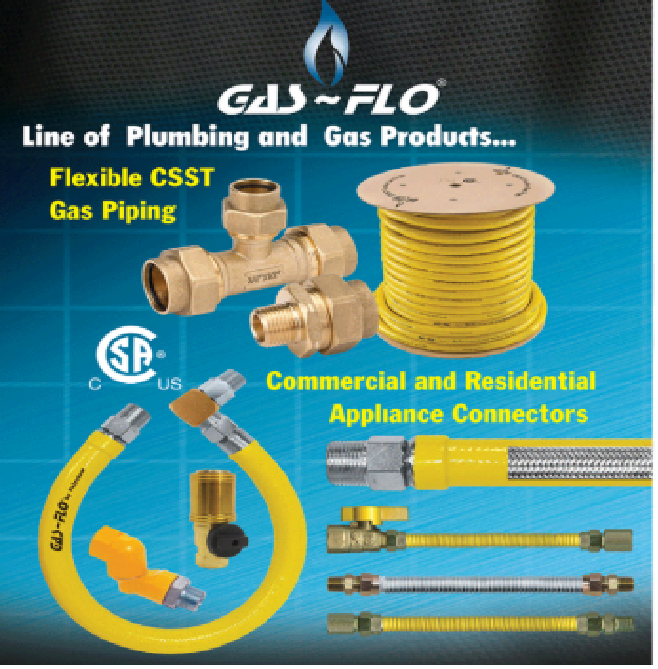 "Gas-Flo by Fairview   1/2""X 100ft roll - $183  1/2""X 250ft roll - $428  1/2""Fitting - $10    3/4""X100ft roll - $256  3/4""X 250ft roll - $600  3/4""Fitting - $10    1""X 100ft roll - $367  1""X 250ft roll - $859  1""Fitting - $10"