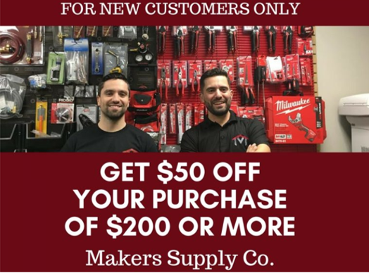 * Limit one discount per customer/invoice. Discount applies to net price before tax. Only applies to customers located in the Greater Toronto Area…contact Makers Supply for terms and conditions.